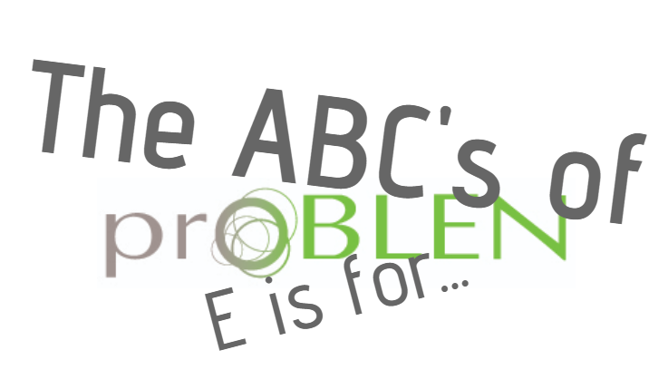 The ABCs of ProBLEN: E