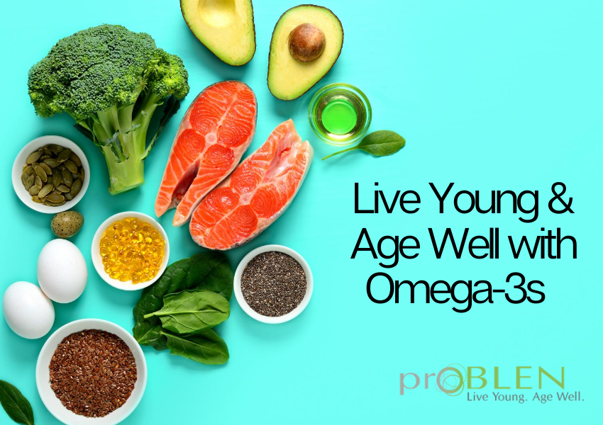 Live Young, Age Well When You Boost Omega 3s